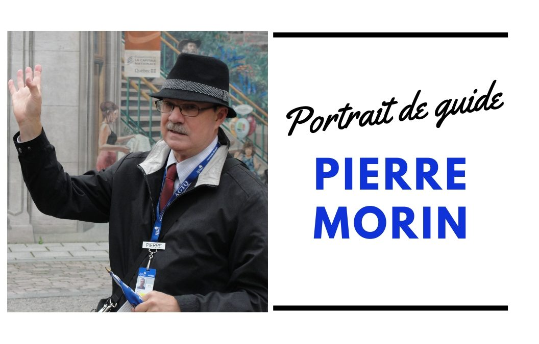 Portrait de guide : Pierre Morin